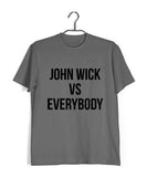 John Wick Movies Hollywood JOHN WICK VS EVERYBODY Custom Printed Graphic Design T-Shirt for Women - Aaramkhor
