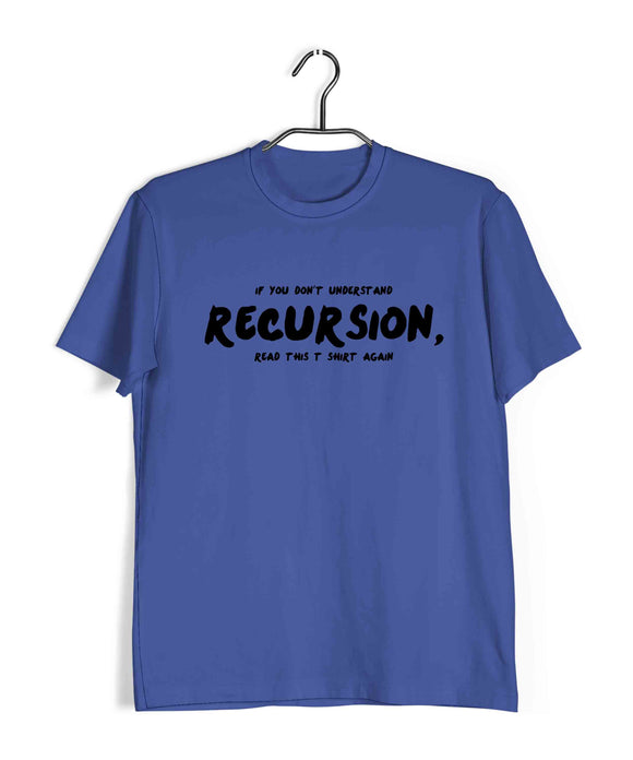 Coding Nerd Engineering RECURSION Custom Printed Graphic Design T-Shirt for Men - Aaramkhor