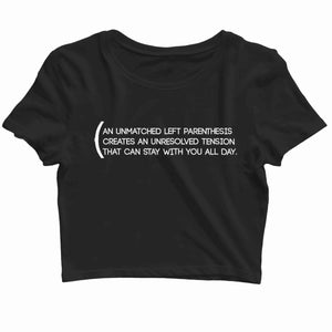 Coding Nerd Engineering UNRESOLVED PARANTHESIS Custom Printed Graphic Design Crop Top T-Shirt for Women - Aaramkhor