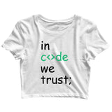 Coding Nerd Engineering IN CODE WE TRUST Custom Printed Graphic Design Crop Top T-Shirt for Women - Aaramkhor