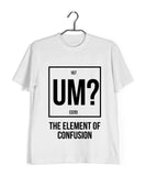 Nerd THE ELEMENT OF CONFUSION Custom Printed Graphic Design T-Shirt for Men - Aaramkhor