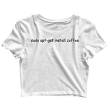 Coding Nerd Engineering SUDO INSTALL COFFEE Custom Printed Graphic Design Crop Top T-Shirt for Women - Aaramkhor