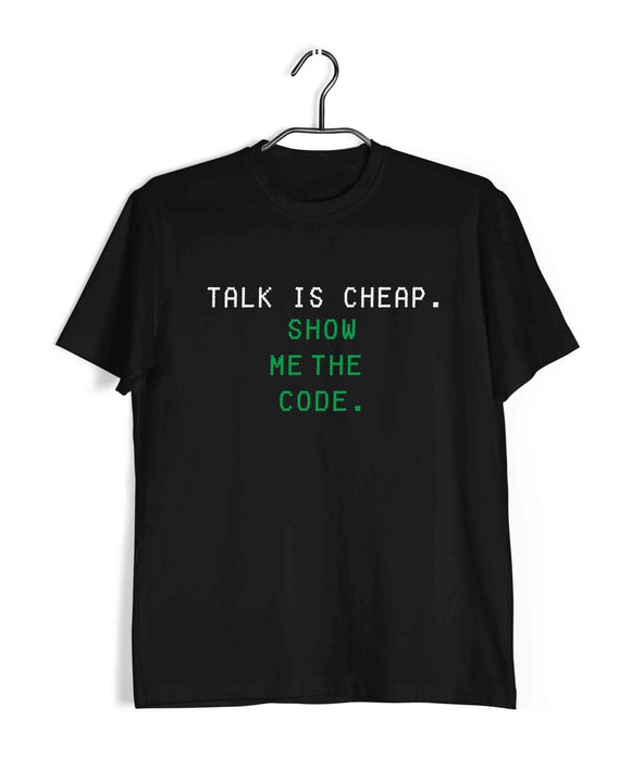 Coding Nerd Engineering TALK IS CHEAP. SHOW ME THE CODE Custom Printed Graphic Design T-Shirt for Women - Aaramkhor