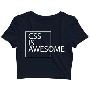Coding Nerd Engineering CSS IS AWESOME Custom Printed Graphic Design Crop Top T-Shirt for Women - Aaramkhor