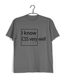 Coding Nerd Engineering I KNOW CSS VERY WELL Custom Printed Graphic Design T-Shirt for Men - Aaramkhor
