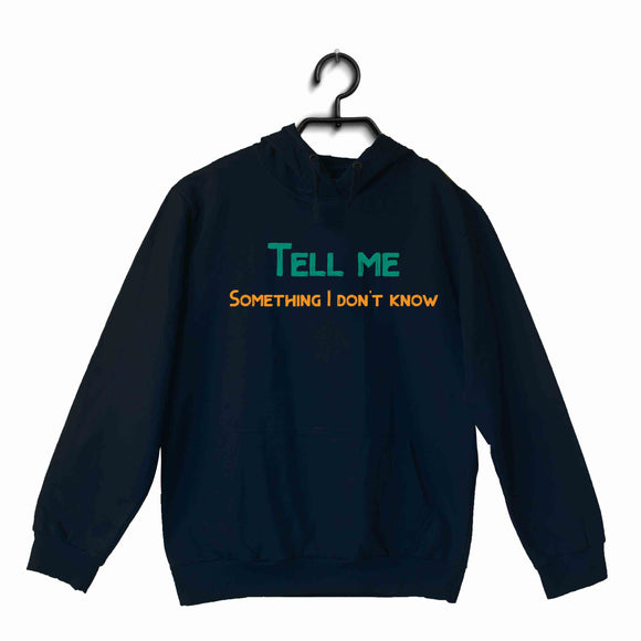 Aaramkhor Specials Movies Bollywood Tell me something I dont know UNISEX HOODIE Sweatshirts
