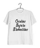Feminista Feminism Ovaries before Bro worries Custom Printed Graphic Design T-Shirt for Men - Aaramkhor