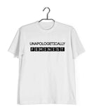 Feminista Feminism Unapologetically Feminist Custom Printed Graphic Design T-Shirt for Women - Aaramkhor