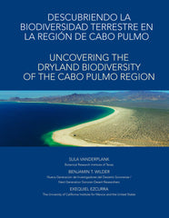 Uncovering the Dryland Biodiversity of the Cabo Pulmo Region