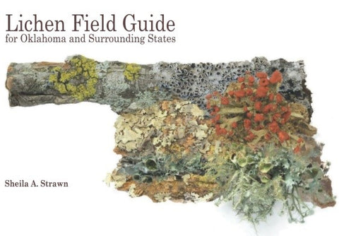 Pre-Order Copy of Lichen Field Guide for Oklahoma and Surrounding States