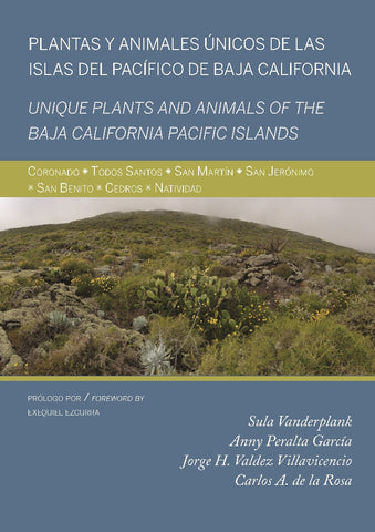 Plantas y animales únicos de las islas del Pacifico de Baja California - Unique plants and animals of the Baja California Pacific Islands