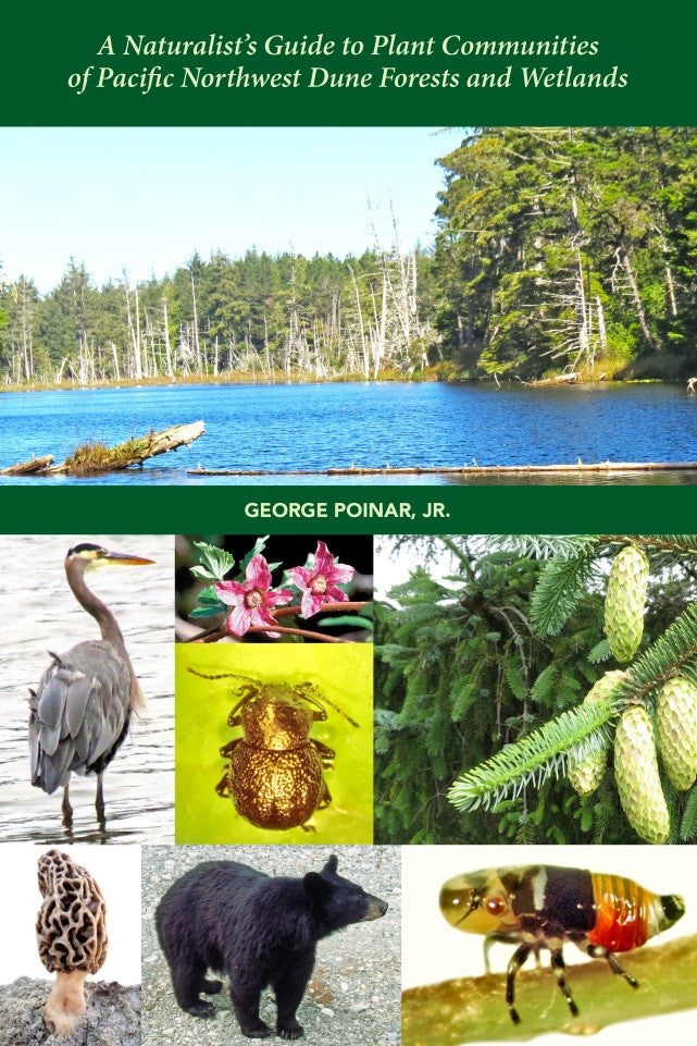 A Naturalist's Guide to Plant Communities of Pacific Northwest Dune Forests and Wetlands