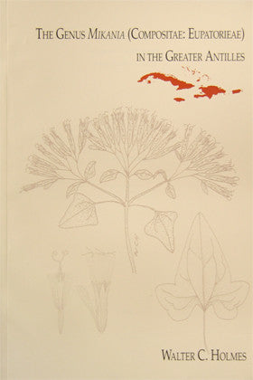 The Genus Mikania (Compositae: Eupatorieae) in the Greater Antilles