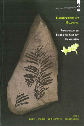 Floristics in the New Millennium: Proceedings of the Flora of the Southeast US Symposium