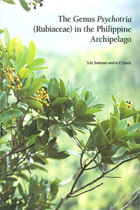 The Genus Psychotria (Rubiaceae) in the Philippine Archipelago