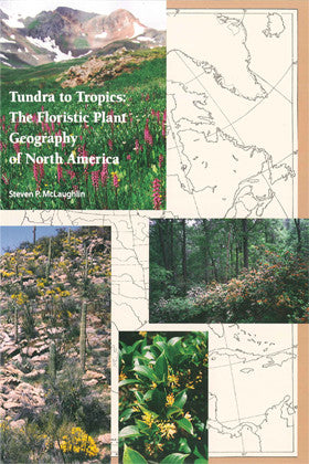 Tundra to Tropics: The Floristic Plant Geography of North America