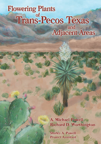 Flowering Plants of Trans-Pecos Texas and Adjacent Areas