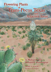 Flowering Plants of Trans-Pecos Texas and Adjacent Areas (pre-order)