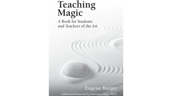 Teaching Magic - Eugene Burger