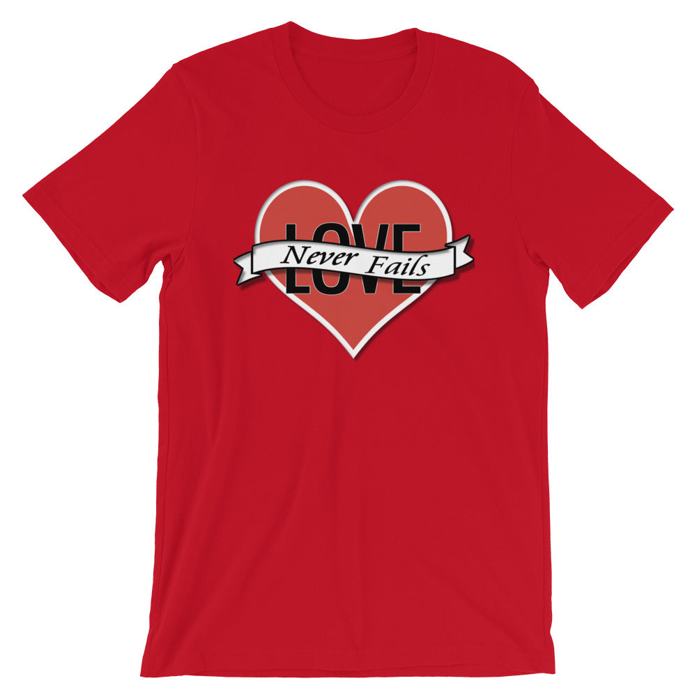 LOVE NEVER FAILS UNISEX TSHIRT