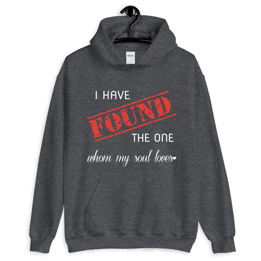 I Have Found the One Unisex Hoodie