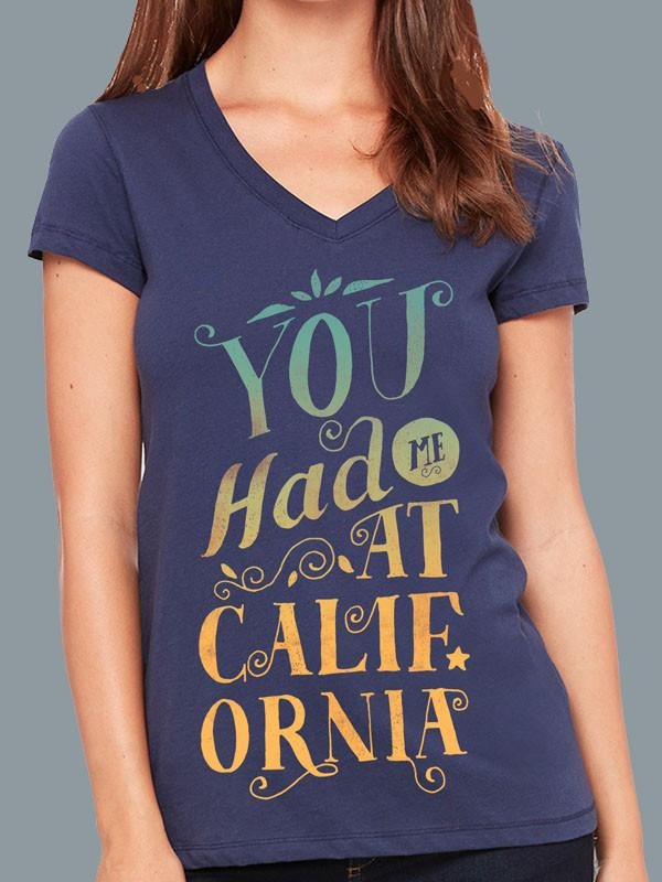 You had me at California Relaxed tee