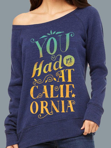 You Had Me At California Sweater