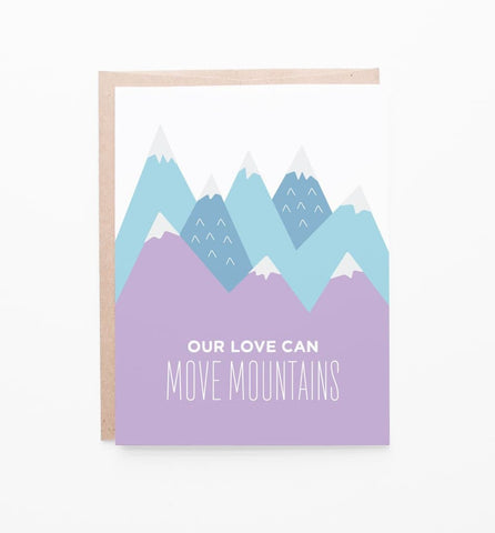 Love Can Move Mountains Card