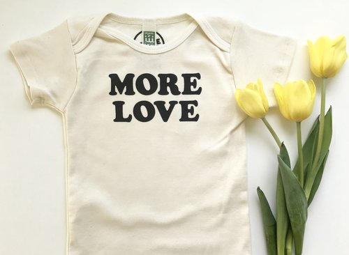 More love - organic onesie