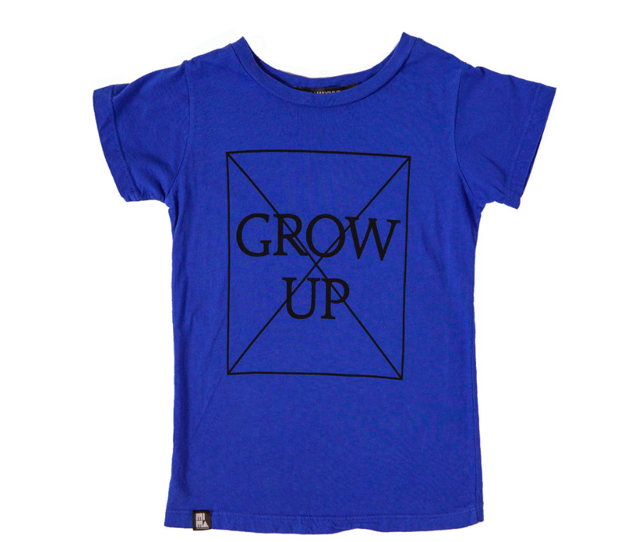 Don't grow up tee - blue