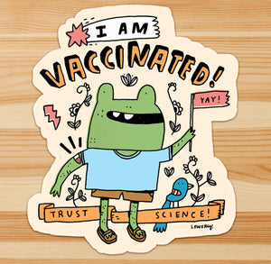 SUPER LIMITED EDITION - I AM VACCINATED sticker!