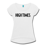 High Times Women's Roll Cuff T-Shirt - white