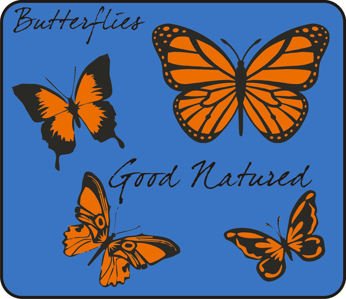Good Natured Butterflies