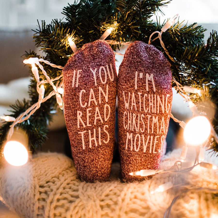 """If You Can Read This...I'm Watching Christmas Movies"" Novelty Gift Socks"