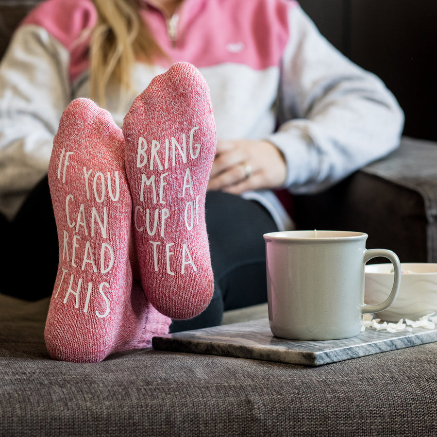 """If you can read this...bring me a cup of tea"" Novelty Gift Socks"