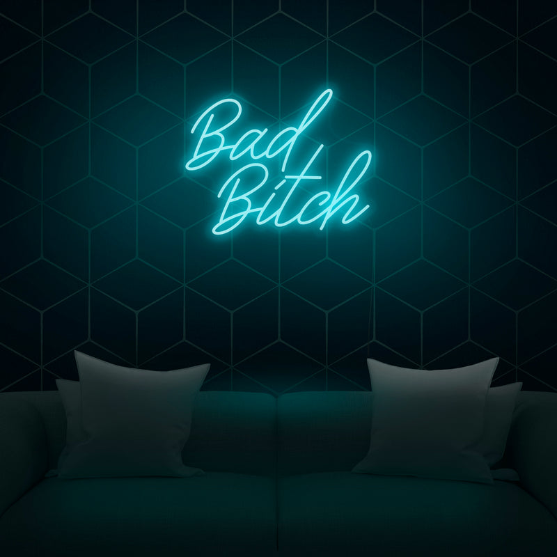 'Bad Bitch' Neon Sign