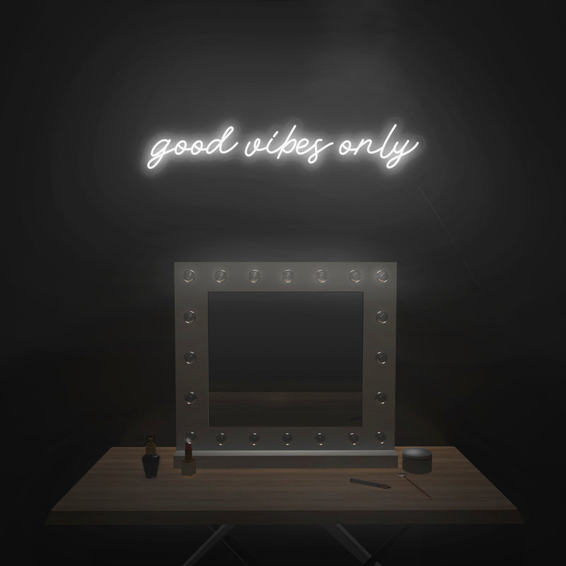 'Good Vibes Only' Neon Sign - Nuwave Neon