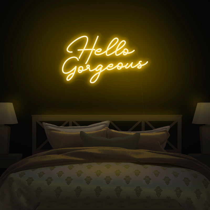 'Hello Gorgeous' Neon Sign - Nuwave Neon