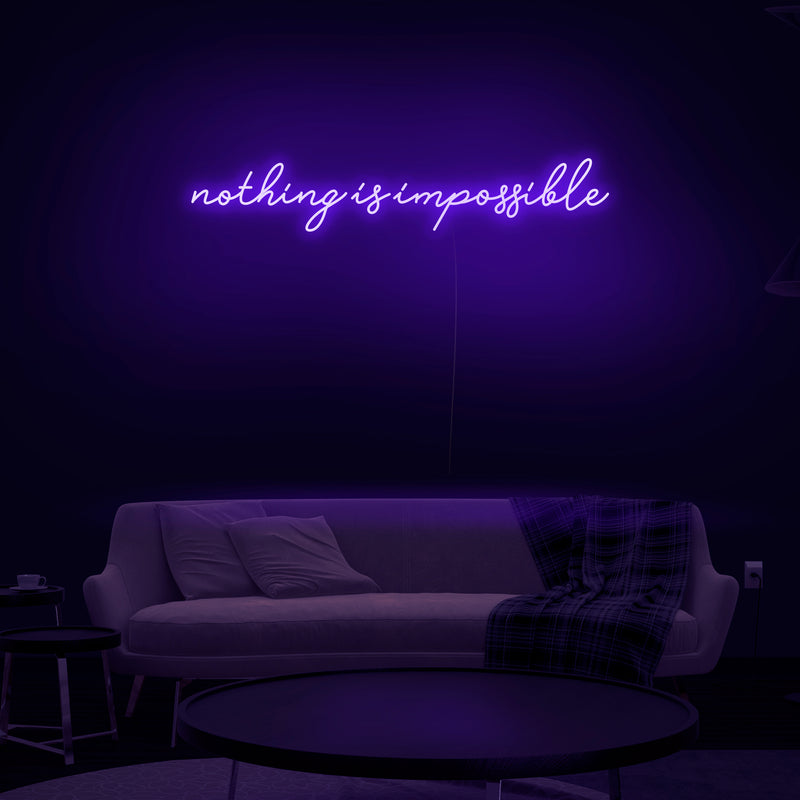 'Nothing Is Impossible' V2 Neon Sign - Nuwave Neon