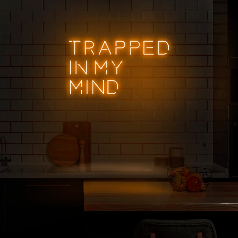 'Trapped In My Mind' Neon Sign - Nuwave Neon