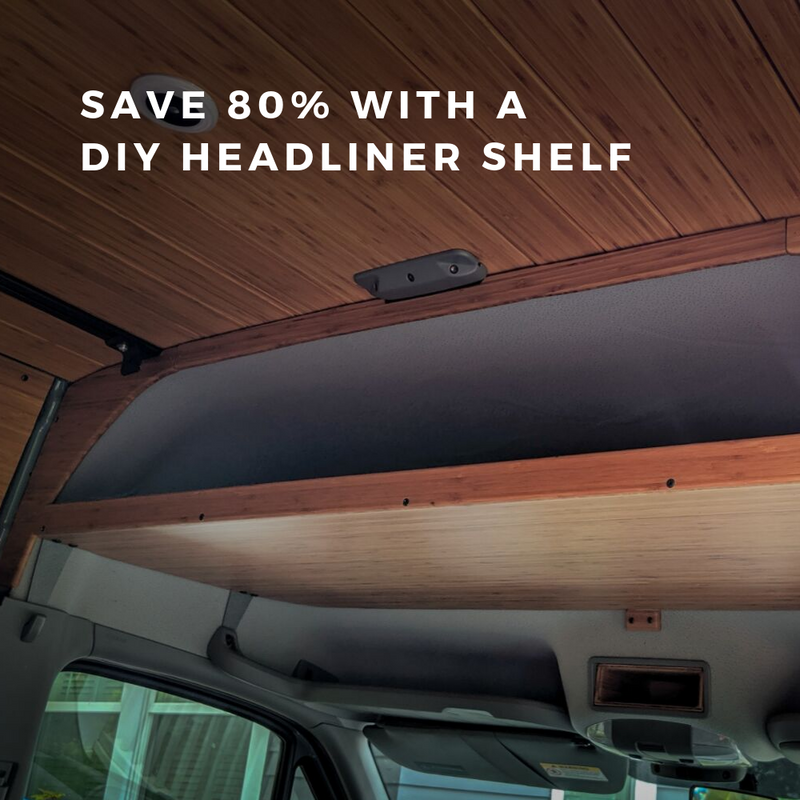 Save money with a sprinter van DIY headliner shelf