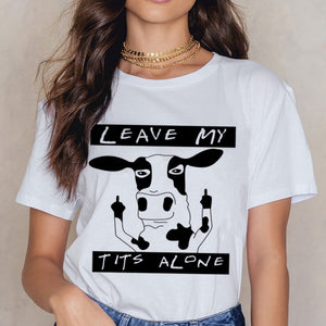 Leave My Tits Alone T-Shirt