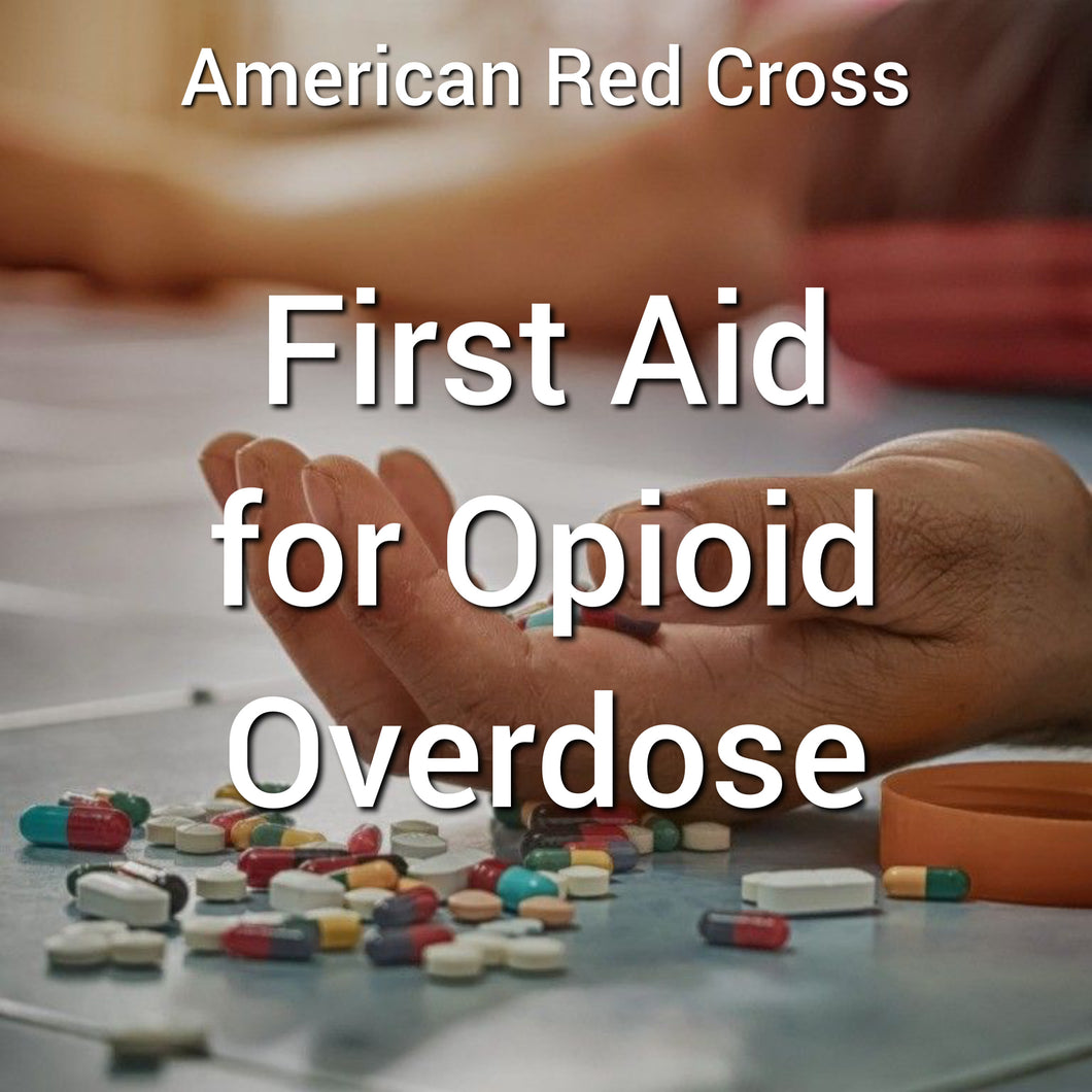 First Aid for Opioid Overdoses Online