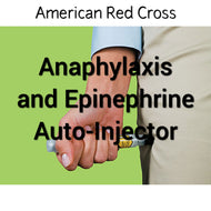 Anaphylaxis and Epinephrine Auto-Injector - Online Course