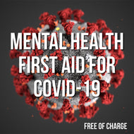 Mental Health First Aid for COVID-19 Online
