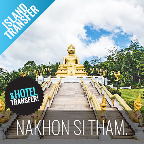 Koh Samui Transfer Nakhon Si Thammarat by Ferry and Minibus - kohsamui.tours