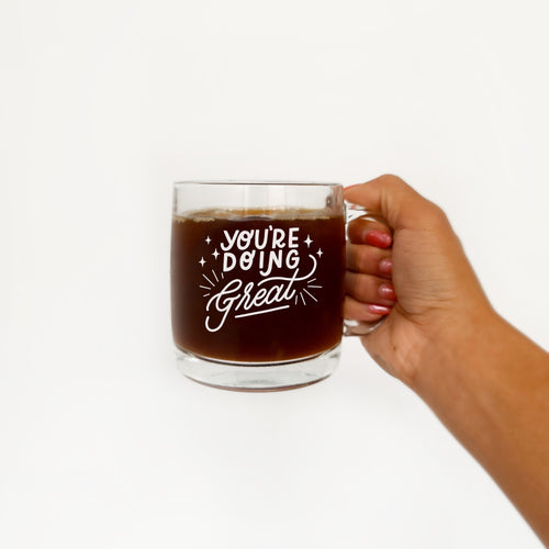 You're Doing Great (BIG) Mug