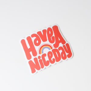 Have A Nice Day Rainbow Sticker