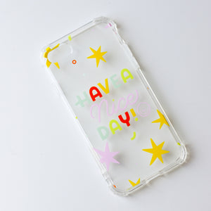 Have A Nice Day Phone Case