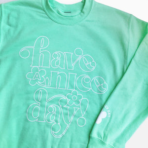 Have a Nice Day Daisy Sweatshirt (Mint)